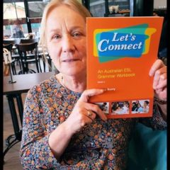 Helga Burry with her new book: Let's Connect: An Australian ESL Grammar Workbook Book 2